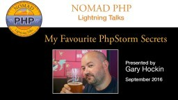 My Favourite PhpStorm Secrets