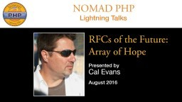 RFCs of the Future: Array of Hope