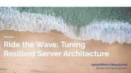 Ride the Wave: Tuning Resilient Server Architecture